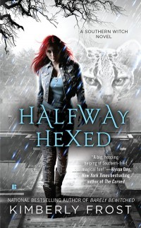 Halfway Hexed by Kimberly Frost