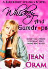 Whiskey and Gumdrops by Jean Oram