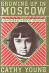Growing Up in Moscow: Memories of a Soviet Girlhood