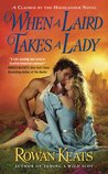 When a Laird Takes a Lady (Claimed by the Highlander, #2)