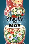 Snow in May by Kseniya Melnik