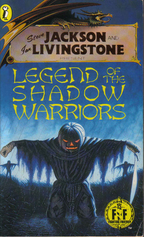 Legend of the Shadow Warriors by Stephen Hand
