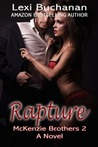 Rapture (McKenzie Brothers, #2)