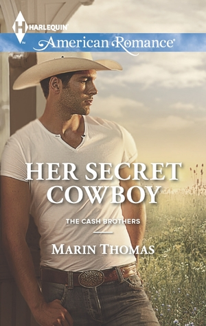 Her Secret Cowboy (Cash Brothers, #3)