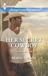 Her Secret Cowboy by Marin Thomas