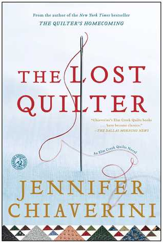 The Lost Quilter (Elm Creek Quilts, #14)