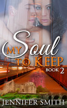 My Soul to Keep Book 2