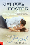 Lovers At Heart (Love in Bloom #4, The Bradens, #1)