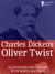 Oliver Twist (Fully Illustrated): The beautifully reproduced early edition corrected by Charles Dickens in 1867-68, illustrated by George Cruikshank – with bonus photographs