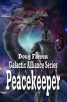 Peacekeeper (Galactic Alliance, #4)