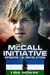 The McCall Initiative Episode 1.2: Revelation (The McCall Initiative #2)