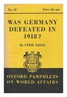 Was Germany Defeated in 1918?