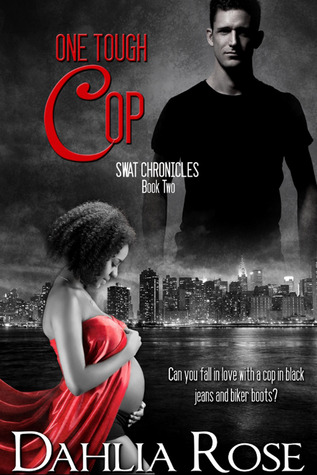 One Tough Cop (SWAT Chronicles, #2)