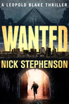Wanted (A Leopold Blake Thriller #1)