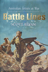Battle Lines:  Australian Artists At War