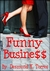 Funny Business by Desmond X. Torres