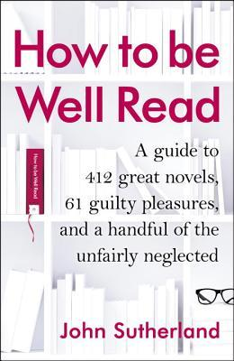Find Have You Read?: A Personal Introduction to the 500 Novels You Should Know PDF by John Sutherland