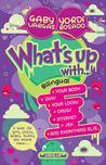 Quibole (Bilinge): What's Up! (Bilingual Edition)