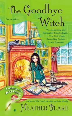 The Goodbye Witch A Wishcraft Mystery 4