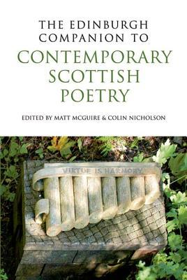 The Edinburgh Companion to Contemporary Scottish Poetry by Matt McGuire