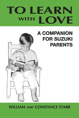 To Learn with Love by William Starr