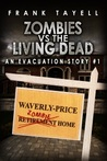 Surviving The Evacuation, Zombies vs The Living Dead (Surviving The Evacuation #0.5)