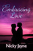 Embracing Love (Embrace #2)
