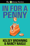 In For A Penny (The Granny Series, #1)