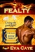 FEALTY (To Be Sinclair, #3)