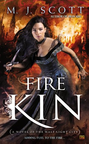 Fire Kin (The Half-Light City, #4)