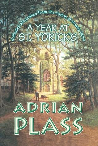 A Year at St. Yorick's by Adrian Plass