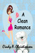 A Clean Romance by Cindy A. Christiansen