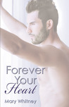 Forever Your Heart (Beside Your Heart, #3)