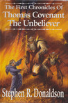 The First Chronicles of Thomas Covenant the Unbeliever 1-3