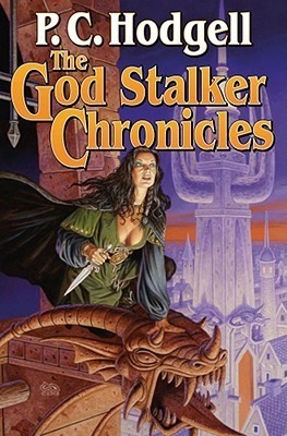 The God Stalker Chronicles by P.C. Hodgell