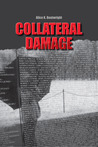 Collateral Damage by Alice K. Boatwright