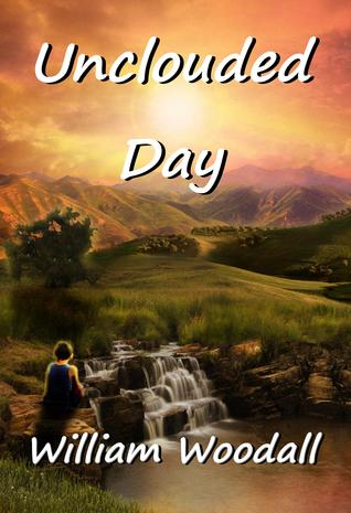 Unclouded Day (The Stones of Song #1)