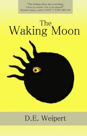 The Waking Moon The Waking Moon Trilogy 1