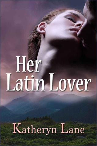 Her Latin Lover by Katheryn Lane