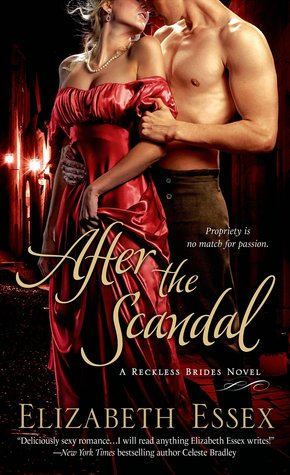 After the Scandal (The Reckless Brides #4)