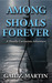 Among the Shoals Forever (A Deadly Curiosities Adventure - 1700s #2)