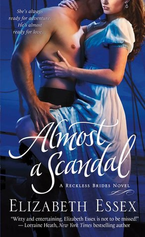 Almost a Scandal by Elizabeth Essex