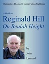 "Reginald Hill: "" On Beulah Height "" (Genre Fiction Sightlines)"