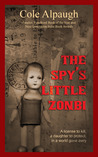 The Spy's Little Zonbi