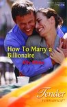 How to Marry a Billionaire (St. Kilda Storeys, #2) by Ally Blake