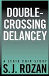 Double-crossing Delancey