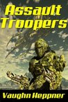 Assault Troopers (Extinction Wars, #1)