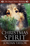 Christmas Spirit (Angel Paws Holiday, #3)