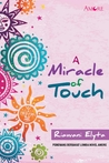 A Miracle of Touch