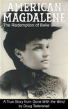 American Magdalene: The Redemption of Belle Brezing